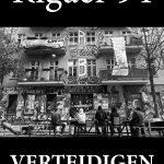 Rigaer94_verteidigen_02